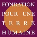 Fondation pour une terre humaine